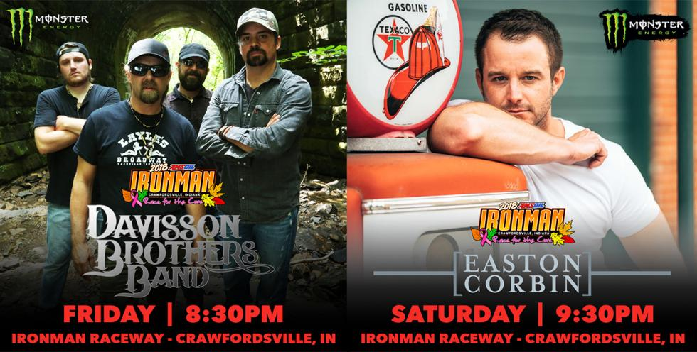 Davisson Brothers Band and Easton Corbin will be performing at the AMSOIL Ironman GNCC on Friday & Saturday.
