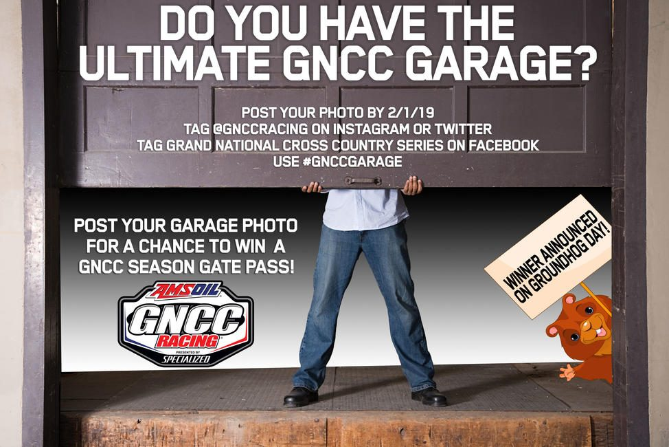 We know some of you have a garage that shows you're a GNCC racer and we want to see them! Post a photo of your garage, tag us and use #GNCCGarage for a chance to win a GNCC Season Gate pass! You have until 2/1/19 to enter and the winner will be announced on 2/2/19. Keep in mind, we may not just be looking for the cleanest and most professional looking garage, but definitely a garage that shows you love to go GNCC Racing!